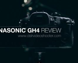 Panasonic GH4 Video Review
