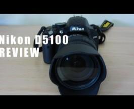 Nikon D5100 DSLR Review